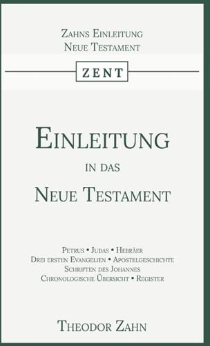 Einleitung in das Neue Testament -Zweiter Band Zahn, Theodor