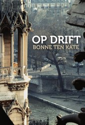 Op Drift -een oorlogsnovelle Kate, Bonne ten