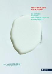 Fenomenologie als houding -Bijdragen aan een fenomenologi sche wijsbegeerte Bremmers, Chris