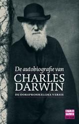 DE AUTOBIOGRAFIE VAN CHARLES DARWIN DARWIN, C.