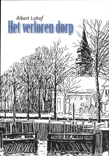 Het verloren dorp Lohof, Albert