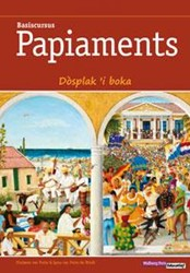 Basiscursus Papiaments (2 delen) cursusb -Dosplak 'i boka - cursusb + hulpboek + audio cd's Putte, Florimon van