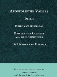 Apostolische vaders -de brief van Barnabas, de brie ven van Clemens aan de Korinth Duker, A.C.