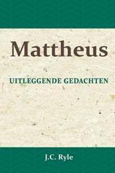 Mattheus -Uitleggende gedachten Ryle, J.C.