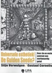 Universele esthethiek! De gulden sne Verwulgen, Stijn