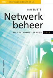 Netwerkbeheer met Windows Server 2016 en Smets, Jan