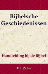 Bijbelsche Geschiedenissen -Handleiding bij de Bijbel Zahn, F.L.