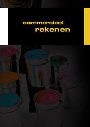 Werkschrift: Commercieel rekenen -bestemd voor de kwalificatiedo ssiers Manager Handel en Onder Esch, F. de