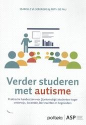 Verder studeren met autisme -Praktische handvatten voor (to ekomstige) studenten hoger ond Vloeberghs, Isabelle