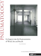 Pneumatology -an inquiry into the representa tion of wind, air and breath Ionescu, Vlad