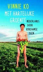 Met hartelijke groenten -Nederlands door Koreaanse ogen Ko, Vinnie
