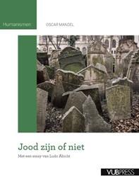 Jood zijn of niet -met een essay van Ludo Abicht Mandel, Oscar