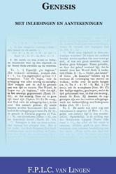 Genesis met inleidingen en aantekeningen -met inleidingen en verklaringe n Lingen, F.P.L.C. van