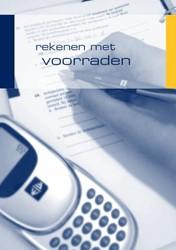 Werkschrift Rekenen met voorraden -bestemd voor de opleiding in d e kwalificatiestructuur detail Duijzings-Biermans, M.J.