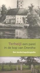 Terheijl een parel in de kop van Drenthe -Een landschapsbiografie Veenstra, Alle