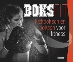 Boksfit -kickboksen en boksen voor fitn ess Hein, Erik