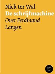De schrijfmachine -over Ferdinand Langen Ter Wal, Nick