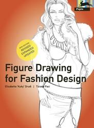 Figure Drawing for Fashion Design -NEW EDITION 2010 Drudi, Elisabeth