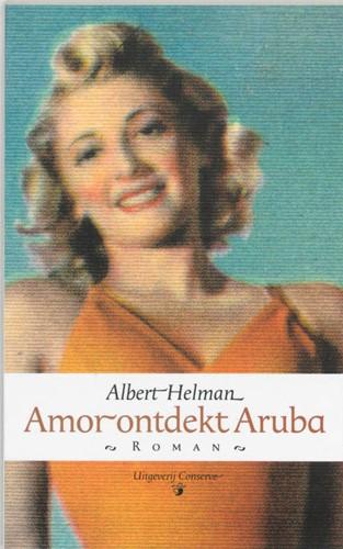Amor ontdekt Aruba Helman, A.