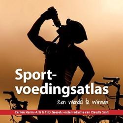 Sportvoedingsatlas -een wereld te winnen Harms-Aris, Carlien