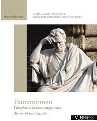 Humanismen -filosofische beschouwingen ove r diversiteit en pluraliteit BOSSCHE, M. VAN DEN