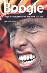 Boogie -jeugd, wielercarriere en het leven daarna Scholten, Maarten
