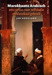 Marokkaans Arabisch -een cursus voor zelfstudie en klassikaal gebruik Hoogland, Jan