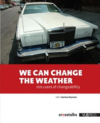 We can change the weather -100 Cases in changeability