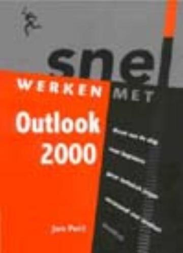 Snel werken met Outlook 2000 -nl-versie voor Windows 95/98 Pott, Jan