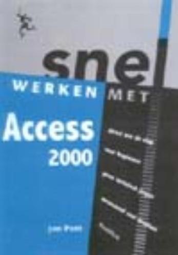 Snel werken met Access 2000 Pott, Jan