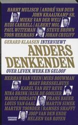 ANDERSDENKENDEN -INTERVIEWS IN STUDIO KRO MAGAZ INE IN SAMENWERKING MET DE KRO KLAASEN, G.