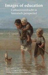 Images of education -Cultuuroverdracht in historisc h perspectief
