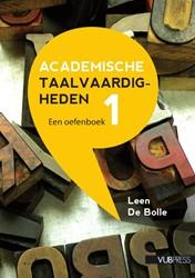Academische Taalvaardigheden I -een oefenboek Bolle, Leen De
