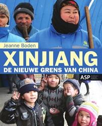 Xinjiang -de nieuwe grens van China Boden, Jeanne
