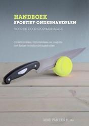 Handboek sportief onderhandelen voor en -onderhandelen, argumenteren en omgaan met lastige onderhande Burg, Rene van den