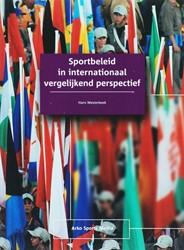 SPORTBELEID IN INTERNATIONAAL VERGELIJKE WESTERBEEK, H.