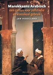 Marokkaans Arabisch, met audio-download -Een cursus voor zelfstudie en klassikaal gebruik Hoogland, Jan