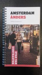 Amsterdam anders -Stad van contrasten Hoogenboom, Matthijs