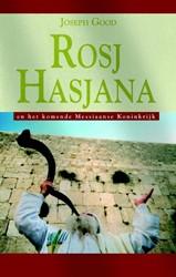 Rosj Hasjana en het komende Messiaanse R -een interpretatie van de Dag v an het Bazuingeschal gebaseerd Good, Joseph
