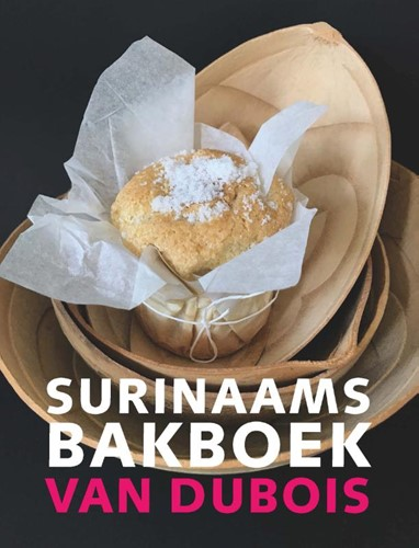 Surinaams bakboek van Dubois Dubois, Diana