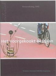 Het voorgekookt bestaan -Vermeerlezing 2002 Hofland, H.J.A.