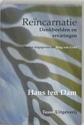 Reincarnatie -denkbeelden en ervaringen Dam, H.W. ten
