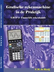 GRIP 3 -grafische rekenmachine in de p raktijk Rooy, F.M. de