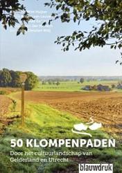 50 klompenpaden -door het cultuurlandschap van Gelderland en Utrecht Huijser, Wim