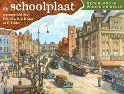 De Schoolplaat Nederland in woord en bee DOST, A.