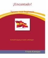 Encantado Spaans voor beginners -spaans voor beginners Kleinjan, Frieda