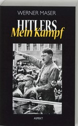 Adolf Hitlers Mein Kampf -geschiedenis - fragmenten - co mmentaren Maser, W.