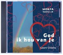 Morya luister-cd: God ik hou van Je Crevits, Geert