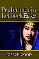 Profetieen in het boek Ester Good, Joseph