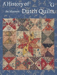 A HISTORY OF DUTCH QUILTS MOONEN, AN